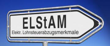 Elstam – Elektronische Lohnsteuerkarte beantragen, ändern