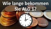 Bild von Arbeitslosengeld Bezugsdauer ALG 1 Bezugsdauer, wie lange bekomme ich Arbeitslosengeld