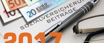Sozialversicherungsbeiträge 2017 – Beitragssätze und Grenzwerte