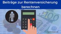 Bild von Beiträge zur Rentenversicherung mit Beitragsbemessungrenze berechnen