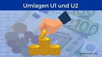 Bild von Umlage U1(Lohnfortzahlung im Krankheitsfall), Umlage U2 (Mutterschaftsaufwendungen)
