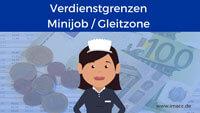 Bild von Verdienstgrenzen beim Minijob und in der Gleitzone