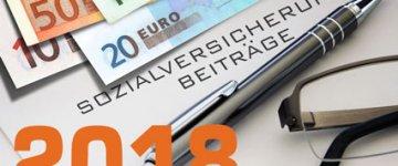 Sozialversicherungsbeiträge 2018 – Beitragssätze, Grenzwerte